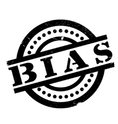 Bias rubber stamp vector
