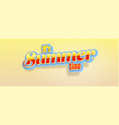 It is summer time volumetric glossy retro text vector