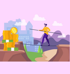 man walking tightrope over gap toward money vector image