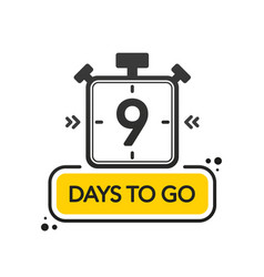 Nine days to go flat style on white background vector