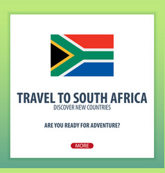 travel to south africa discover and explore new vector image