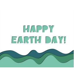 Happy earth day - congratulation card vector