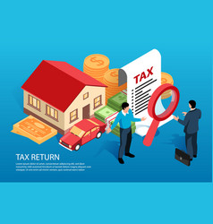 Tax return statement isometric composition vector