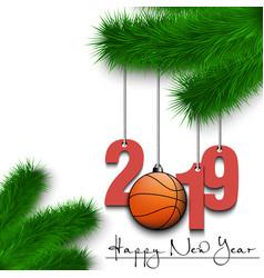 Basketball ball and 2019 on christmas tree branch vector