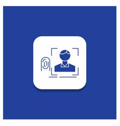 blue round button for finger fingerprint vector image