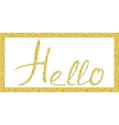 Hello lettering in Gold vector image