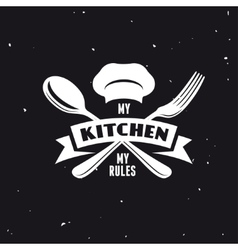 My kitchen rules lettering poster vintage vector image
