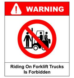Riding on forklift trucks is forbidden symbol vector