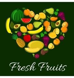 Fresh fruits heart shape poster vector image