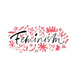 feminism handwritten calligraphy vector image