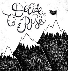 motivational hand lettering with mountain vector image