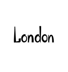 london sign handwritten lettering london city vector image