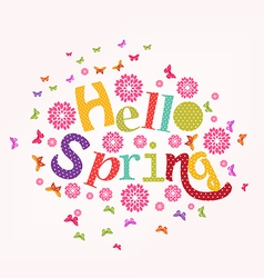 Lettering Hello spring with decorative flower vector