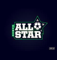 Modern professional emblem all star for soccer vector