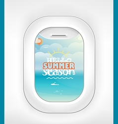 Aircraft window Summer season vacation Vacation v vector image
