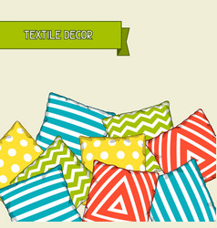 background with multicolored decorative pillows vector image