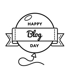 Happy blog day greeting emblem vector