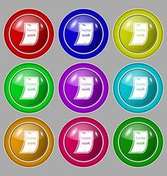 Homework icon sign symbol on nine round colourful vector