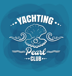 white lettering yachting club pearl vector image