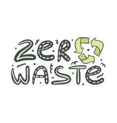 Zero waste hand drawn text with recycling sign vector