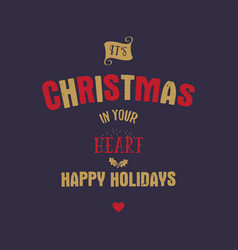 Christmas typography quote design its xmas in vector