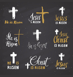 He is risen lettering set religious signs with vector