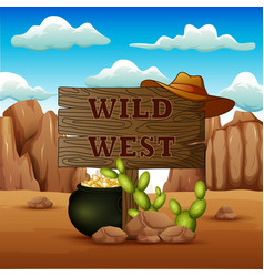 a wood sign with pot coins in wild west vector image