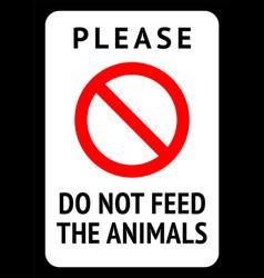 Do not feed animals vector