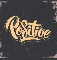 positive lettering t-shirt design vector image