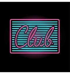 Light neon club label vector image vector image