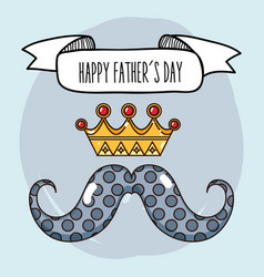 father day with mustache and crown design vector image
