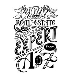 Real estate agent poster vintage style hand vector