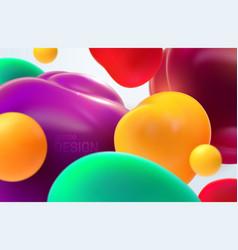 Colorful flowing bubbles 3d vector