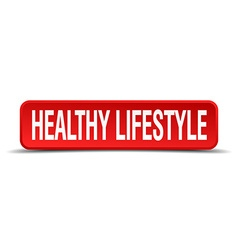 healthy lifestyle red 3d square button on white vector image