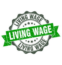 Living wage stamp sign seal vector