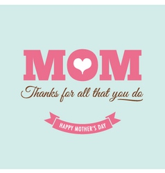 Mothers day card green background with quote vector image