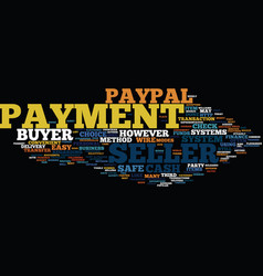 Four payment methods text background word cloud vector