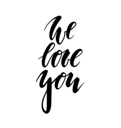 We love you hand drawn creative calligraphy and vector