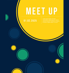 cute bubble cool colorful background meet up card vector image