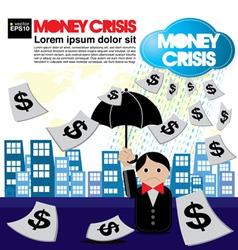 Money crisis conceptual EPS10 vector image