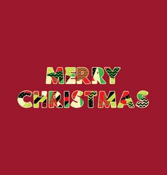 merry christmas concept word art vector image
