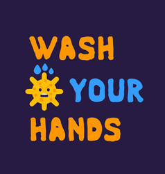 Wash your hands poster with virus vector