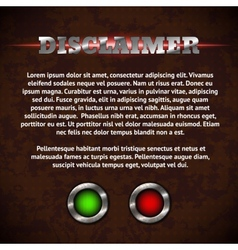 Disclaimer form with buttons vector