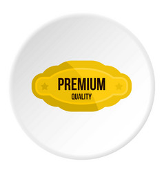 Premium quality golden label icon circle vector