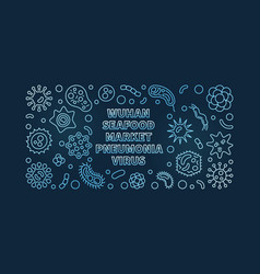 Wuhan seafood market pneumonia virus outline blue vector