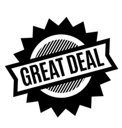 great deal black stamp vector image