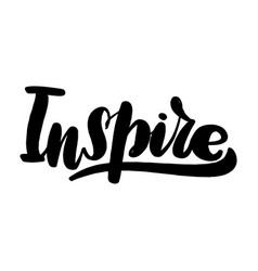 Inspire lettering greeting card typographic vector