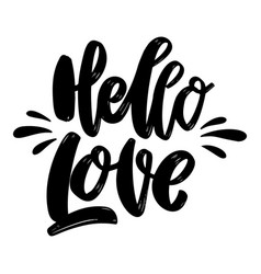 Hello love lettering phrase on white background vector