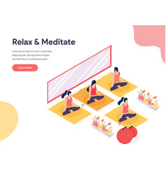 relax and meditate isometric concept isometric vector image