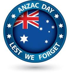 Anzac Day Lest We Forget blue label vector image